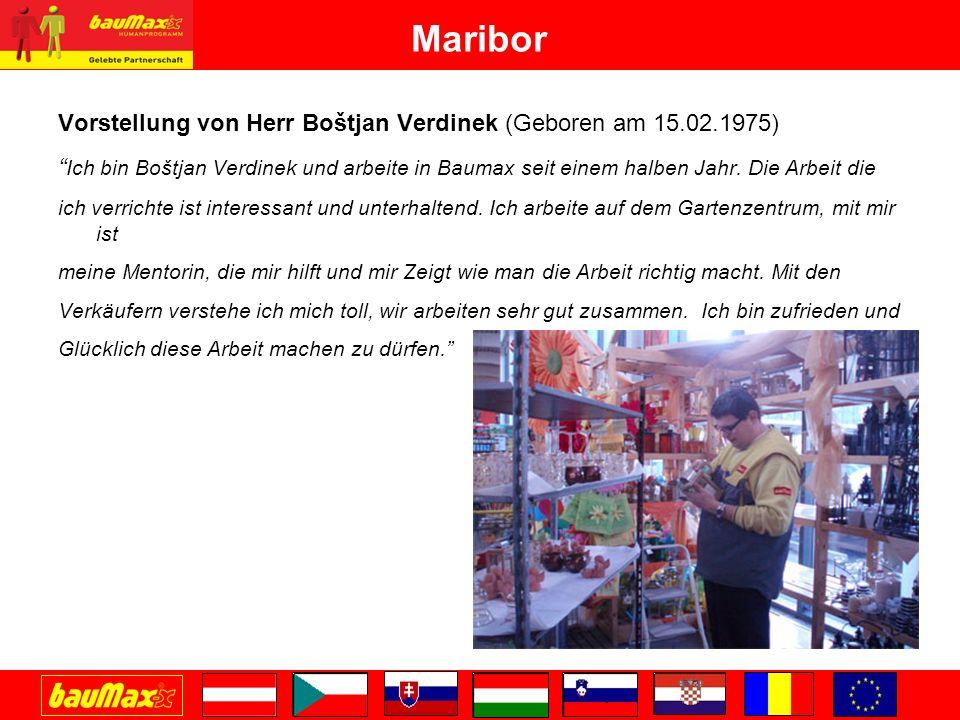 Maribor Vorstellung von Hern Aleš Capuder (Geboren am 29.12.1975) Mein Name ist Aleš Capuder und ich habe vor kurzem angefangen hier in Baumax zu arbeiten.