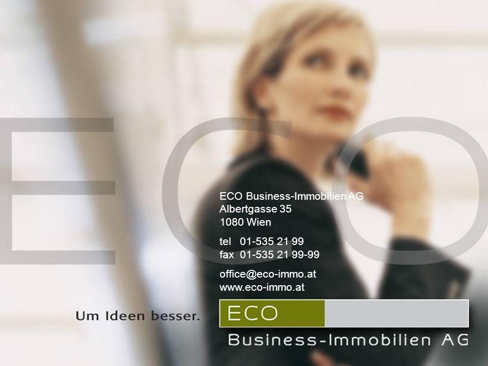 ECO Business-Immobilien AG Unternehmenspräsentation September 2005 ECO Business-Immobilien AG Albertgasse 35 1080 Wien T +43 1 535 2199 F +43 1 535 21