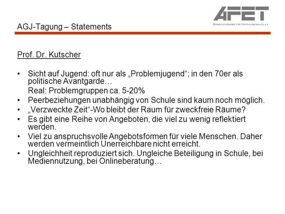 AGJ-Tagung – Statements Prof. Dr. Kutscher Sicht auf Jugend: oft nur als Problemjugend; in den 70er als politische Avantgarde… Real: Problemgruppen ca
