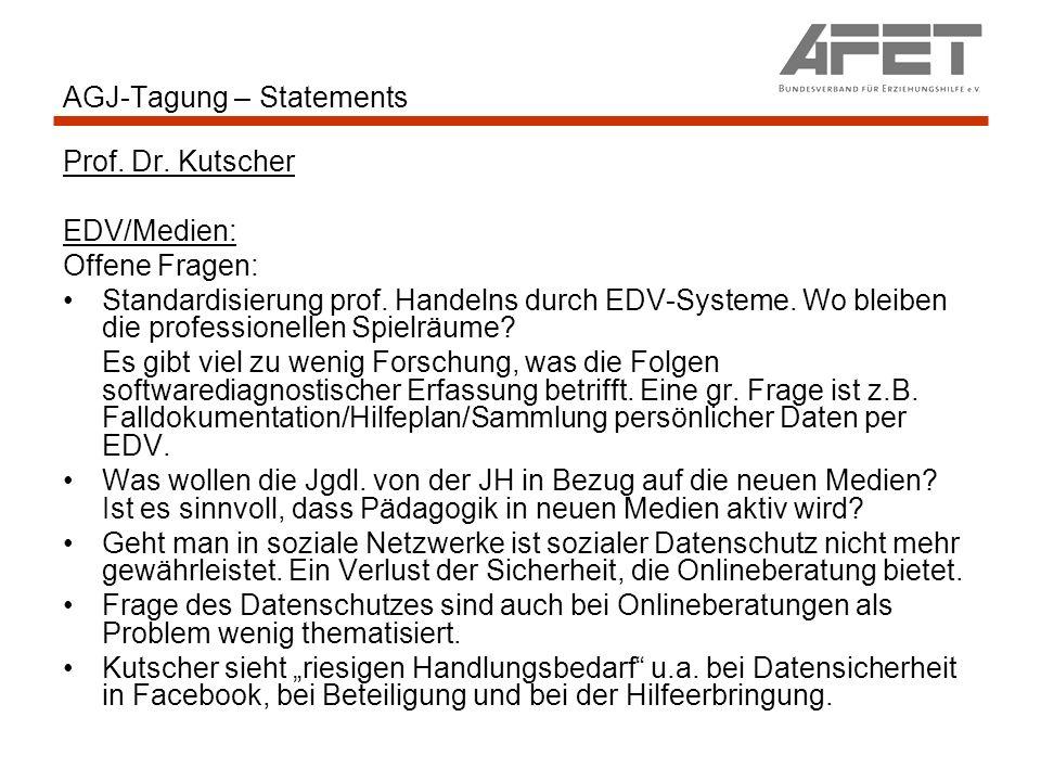 AGJ-Tagung – Statements Prof. Dr. Kutscher EDV/Medien: Offene Fragen: Standardisierung prof. Handelns durch EDV-Systeme. Wo bleiben die professionelle