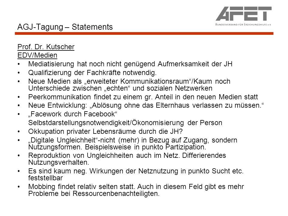 AGJ-Tagung – Statements Prof. Dr. Kutscher EDV/Medien Mediatisierung hat noch nicht genügend Aufmerksamkeit der JH Qualifizierung der Fachkräfte notwe