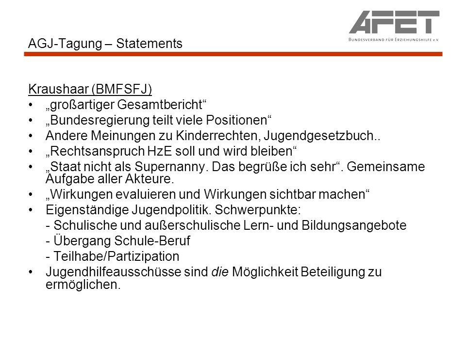 AGJ-Tagung – Statements Kraushaar (BMFSFJ) großartiger Gesamtbericht Bundesregierung teilt viele Positionen Andere Meinungen zu Kinderrechten, Jugendg