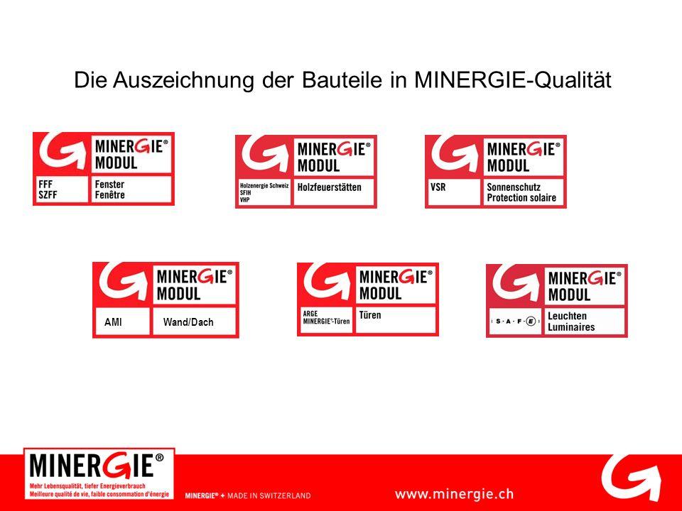 Wand/DachAMI Die Auszeichnung der Bauteile in MINERGIE-Qualität