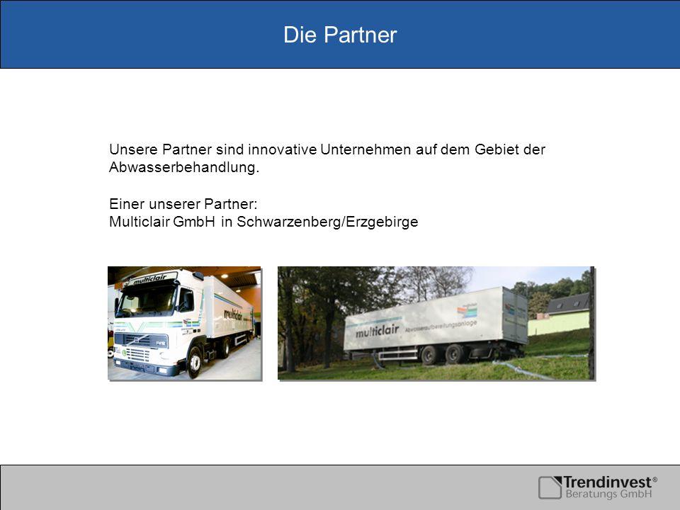 Die Partner Unsere Partner sind innovative Unternehmen auf dem Gebiet der Abwasserbehandlung. Einer unserer Partner: Multiclair GmbH in Schwarzenberg/