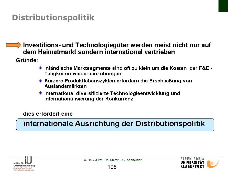 o. Univ.-Prof. Dr. Dieter J.G. Schneider 108 Distributionspolitik