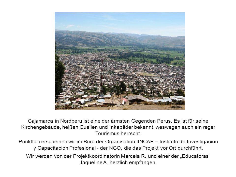 Cajamarca in Nordperu ist eine der ärmsten Gegenden Perus.