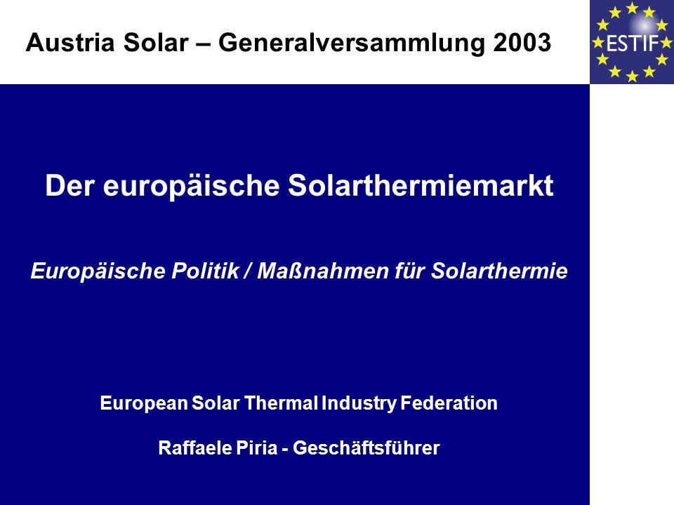 Die wichtigsten Beiträge erwartet ESTIF von: einer Regenerativ-Wärme Richtlinie der Implementierung der Richtlinie über die Gesamteffizienz von Gebäuden (Gebäude-Richtlinie) dem Solar Keymark Die derzeit sehr kleinen EU-Förderprogramme Erwartungen an die EU Ebene