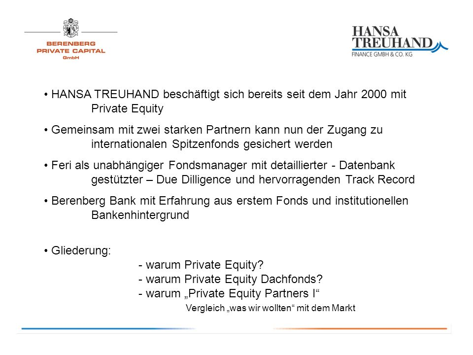 Warum PRIVATE EQUITY PARTNERS 1.