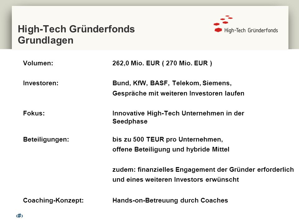 2 High-Tech Gründerfonds Grundlagen Volumen:262,0 Mio.