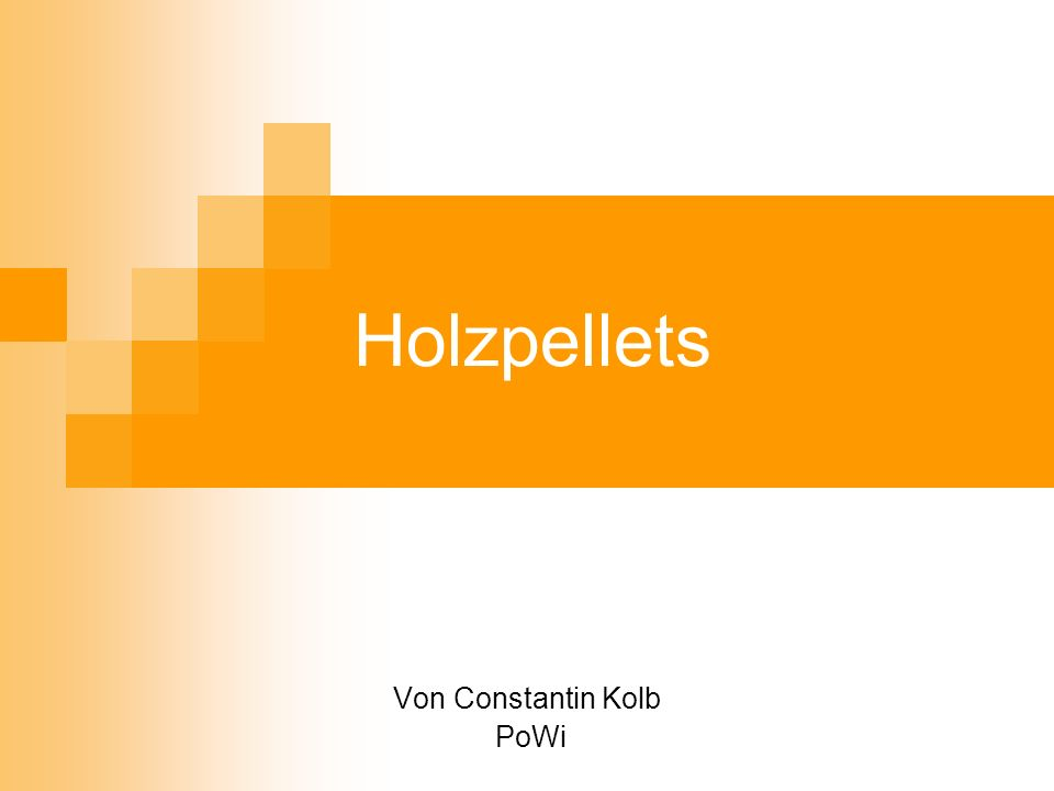 Holzpellets Von Constantin Kolb PoWi