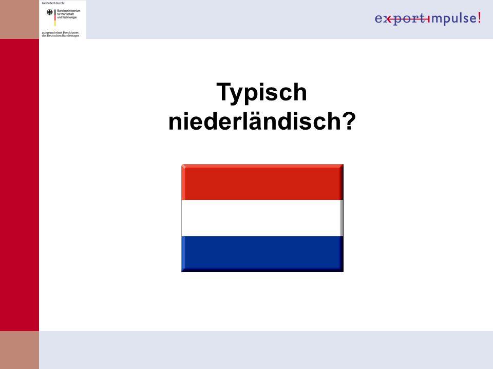 Typisch niederländisch?