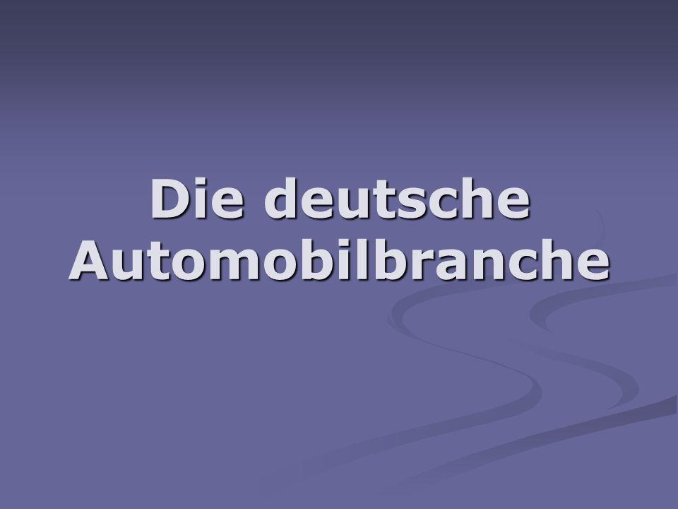 Die deutsche Automobilbranche
