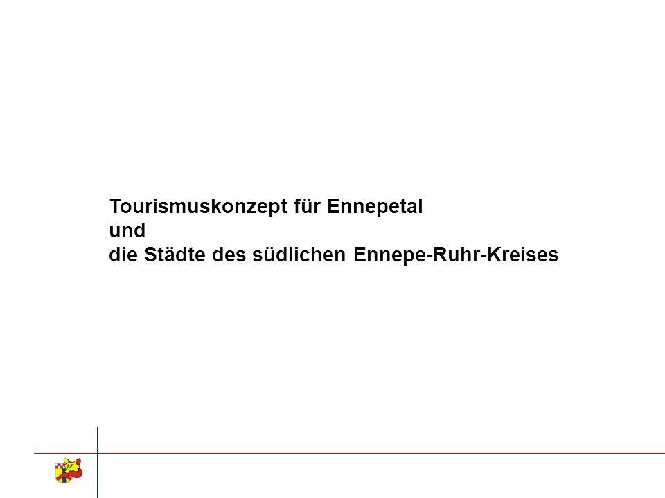 Tourismuskonzept für Ennepetal und die Städte des südlichen Ennepe-Ruhr-Kreises