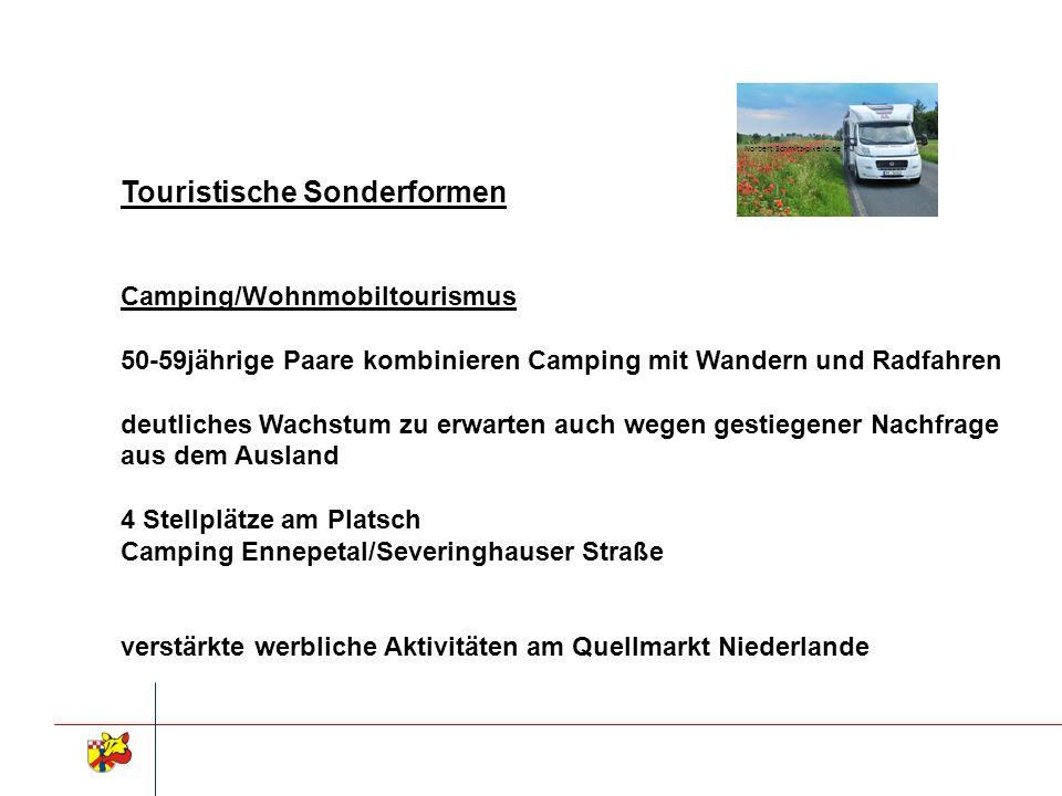 Touristische Sonderformen Camping/Wohnmobiltourismus 50-59jährige Paare kombinieren Camping mit Wandern und Radfahren deutliches Wachstum zu erwarten