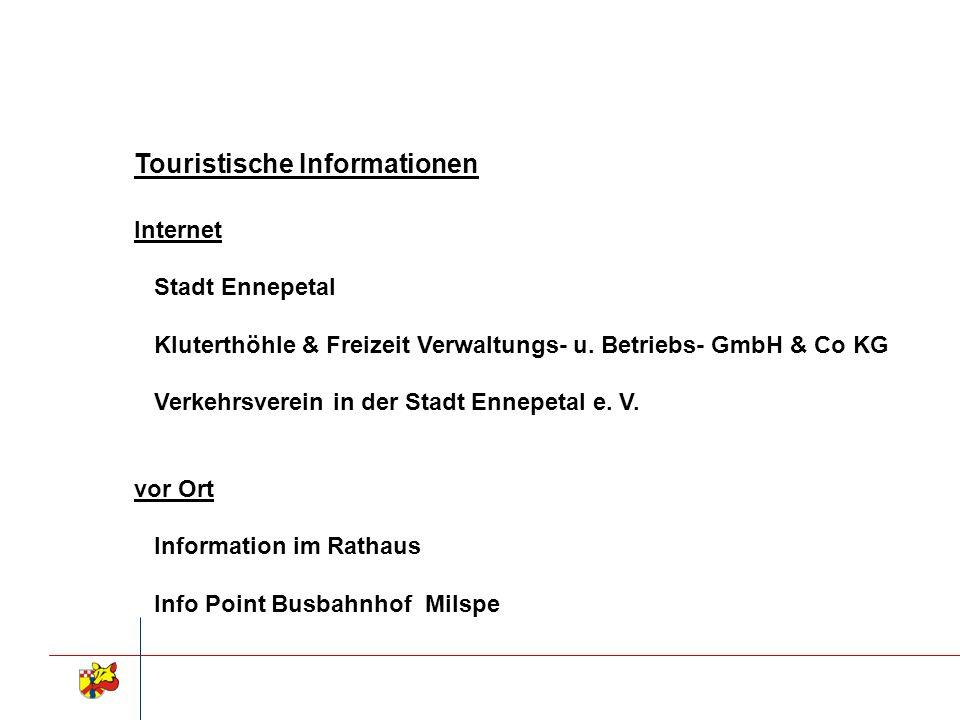 Touristische Informationen Internet Stadt Ennepetal Kluterthöhle & Freizeit Verwaltungs- u. Betriebs- GmbH & Co KG Verkehrsverein in der Stadt Ennepet