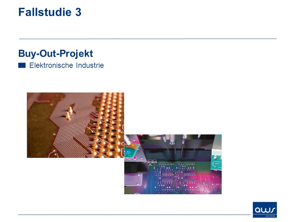 Fallstudie 3 Buy-Out-Projekt Elektronische Industrie