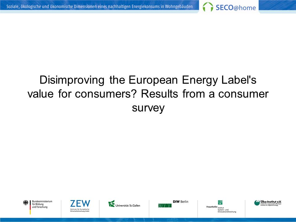 Disimproving the European Energy Label's value for consumers? Results from a consumer survey