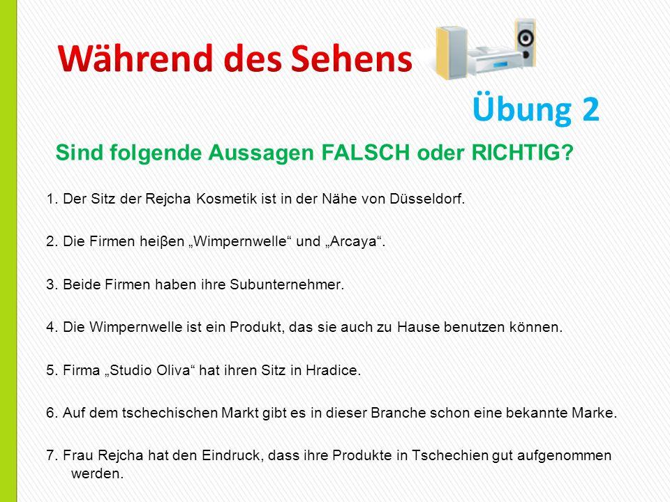 1.Der Sitz der Rejcha Kosmetik ist in der Nähe von Düsseldorf.