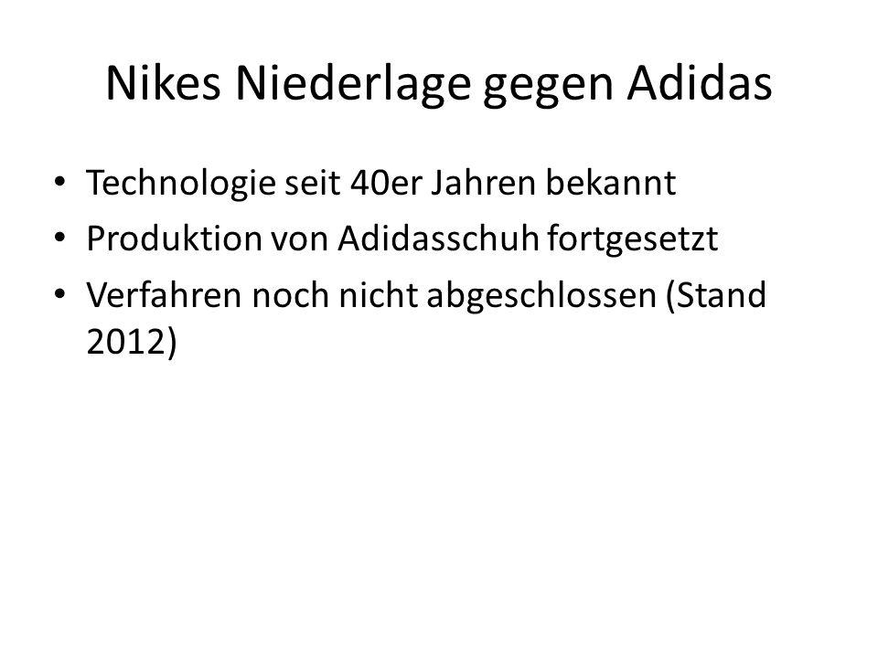 Nikes Niederlage gegen Adidas Technologie seit 40er Jahren bekannt Produktion von Adidasschuh fortgesetzt Verfahren noch nicht abgeschlossen (Stand 20