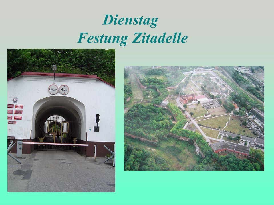 Dienstag Festung Zitadelle