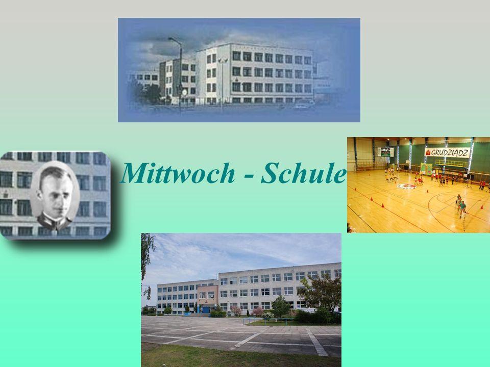 Mittwoch - Schule