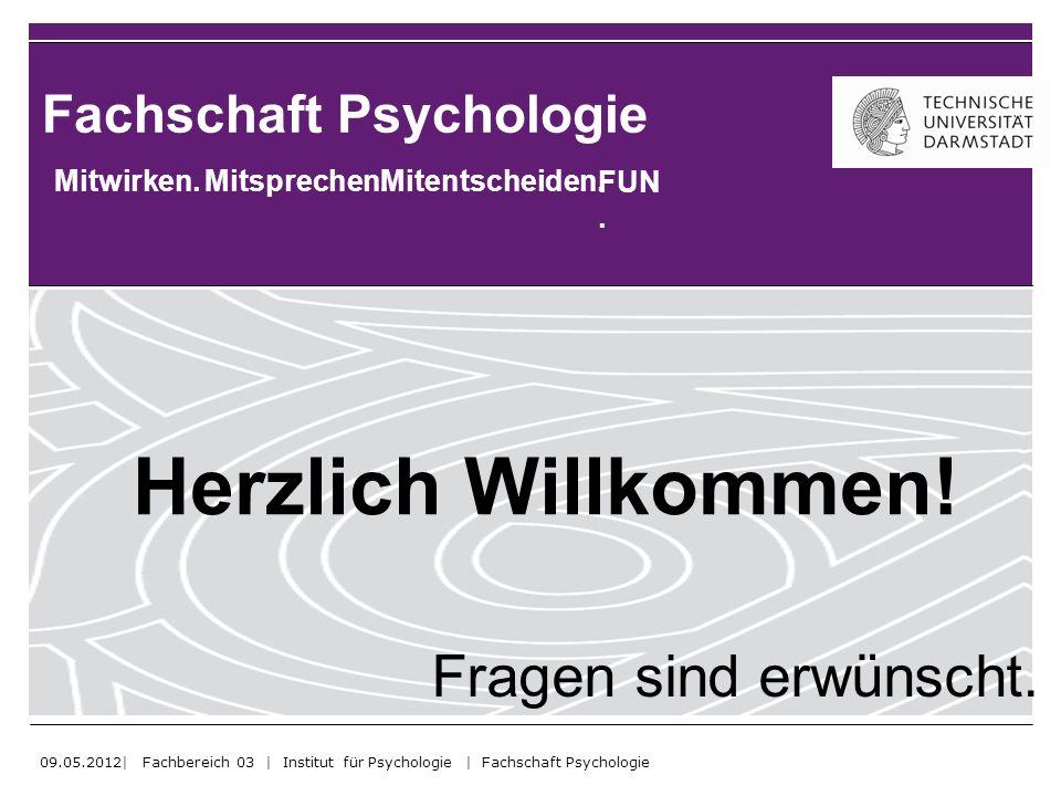 Fachschaft Psychologie Mitwirken.Mitsprechen.Mitentscheiden.