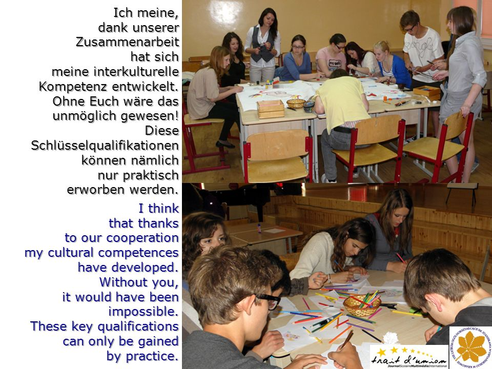 Taking part in the Comenius project, in the Comenius project, I greatly extended I greatly extended my knowledge of Europe.