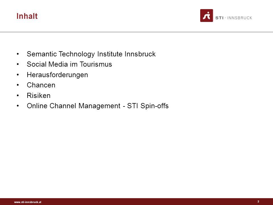 www.sti-innsbruck.at Online Channel Management 13 Online Buchungen Buchungsplatformen Soziale Netzwerke Bewertungsplatformen Profit geht ausser Landes CRM Reputationsmanagement > 50%