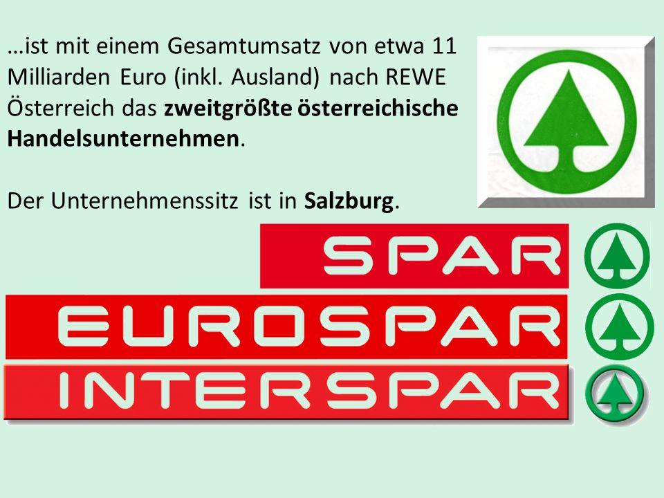 …ist mit einem Gesamtumsatz von etwa 11 Milliarden Euro (inkl. Ausland) nach REWE Österreich das zweitgrößte österreichische Handelsunternehmen. Der U