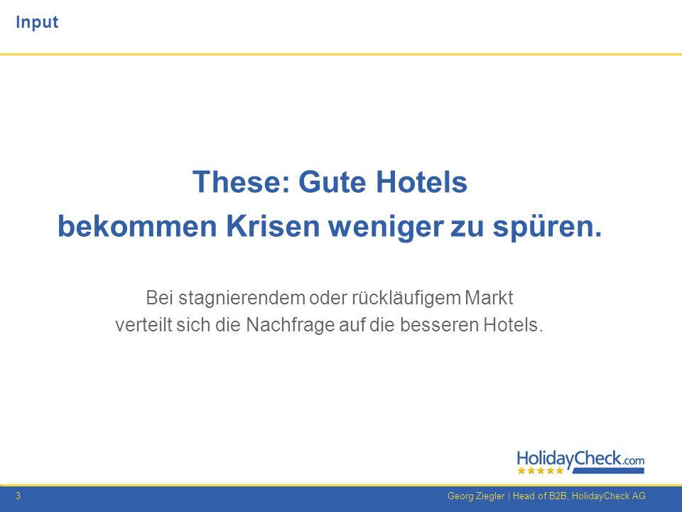 4Georg Ziegler   Head of B2B, HolidayCheck AG Gute Hotels bekommen Krisen weniger zu spüren 2010 2011 Ägypten Top- bewertete Hotels in Ägypten Während der Gesamtmarkt stagnierte, steigerten top-bewertete Hotels ihr Buchungsvolumen.