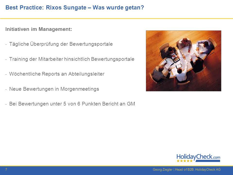 8Georg Ziegler   Head of B2B, HolidayCheck AG Best Practice: Rixos Sungate – Was wurde getan.