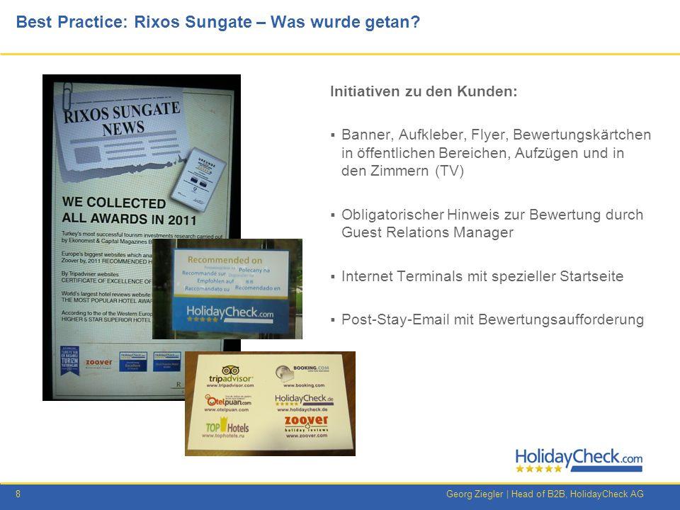 9Georg Ziegler   Head of B2B, HolidayCheck AG Best Practice Rixos Sungate Hotelbewertungen Buchungen 201020112012