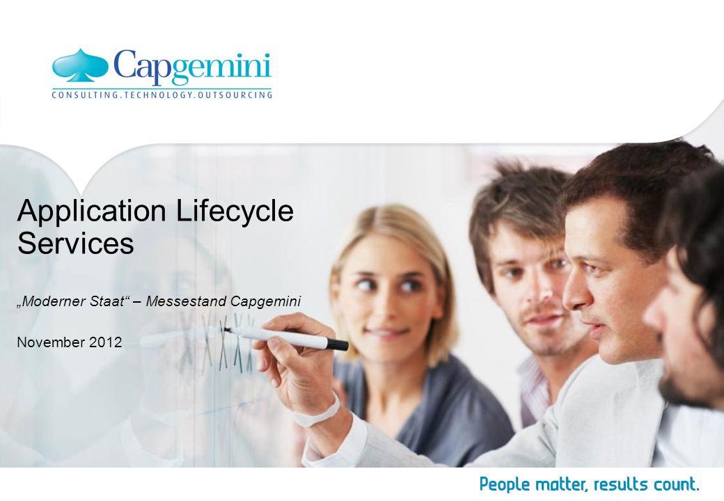 Application Services – Prozess- und Software-lösungen entlang des gesamten Lebenszyklus Copyright © Capgemini 2012.