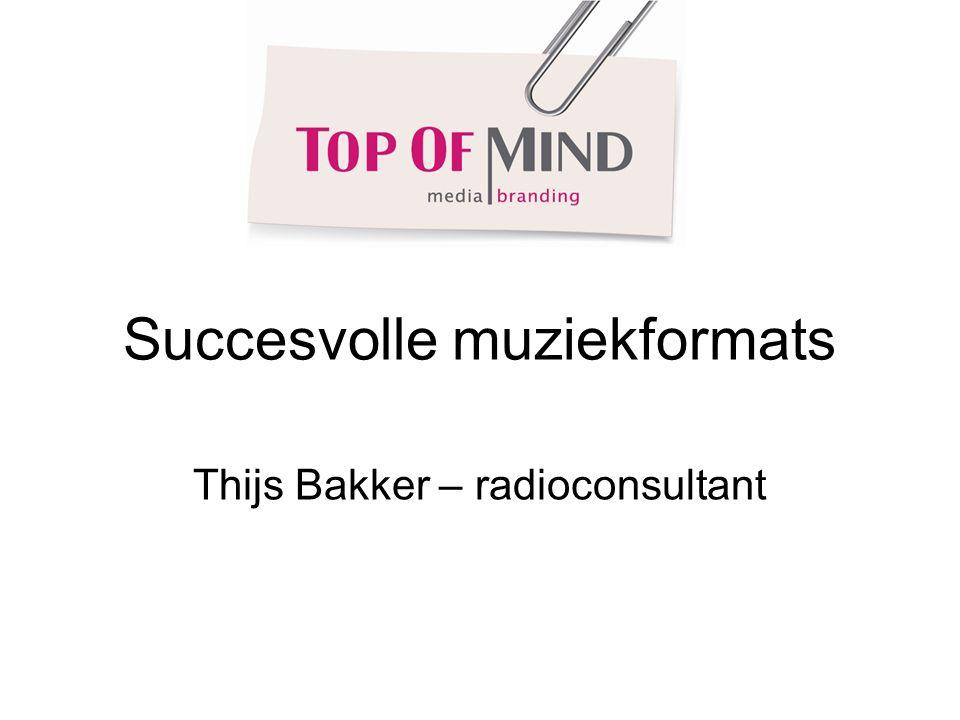 Succesvolle muziekformats Thijs Bakker – radioconsultant