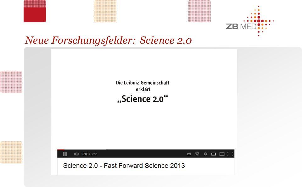 Neue Forschungsfelder: Science 2.0