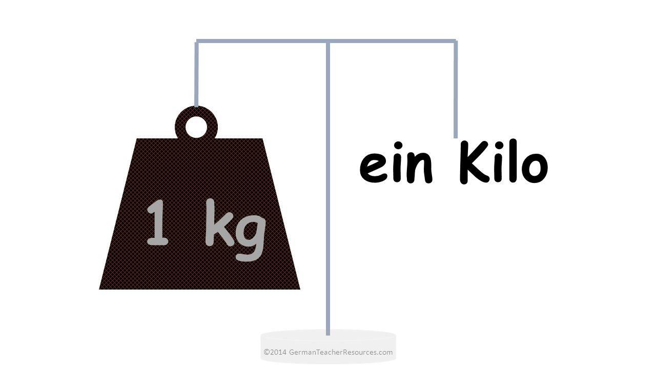 1 kg ein Kilo ©2014 GermanTeacherResources.com