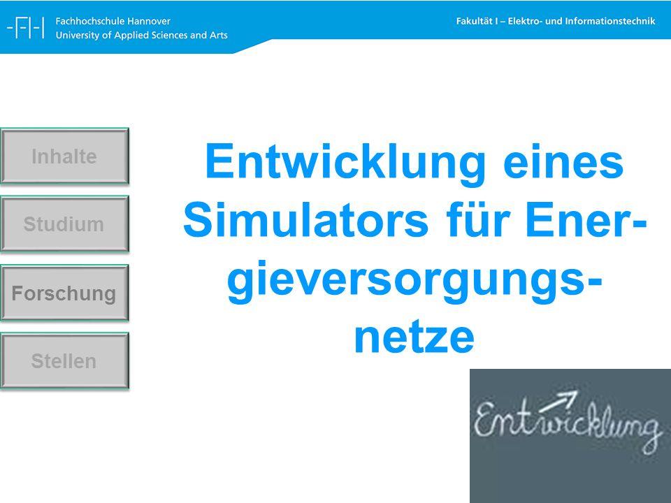 Forschung Stellen Studium Inhalte Entwicklung eines Simulators für Ener- gieversorgungs- netze