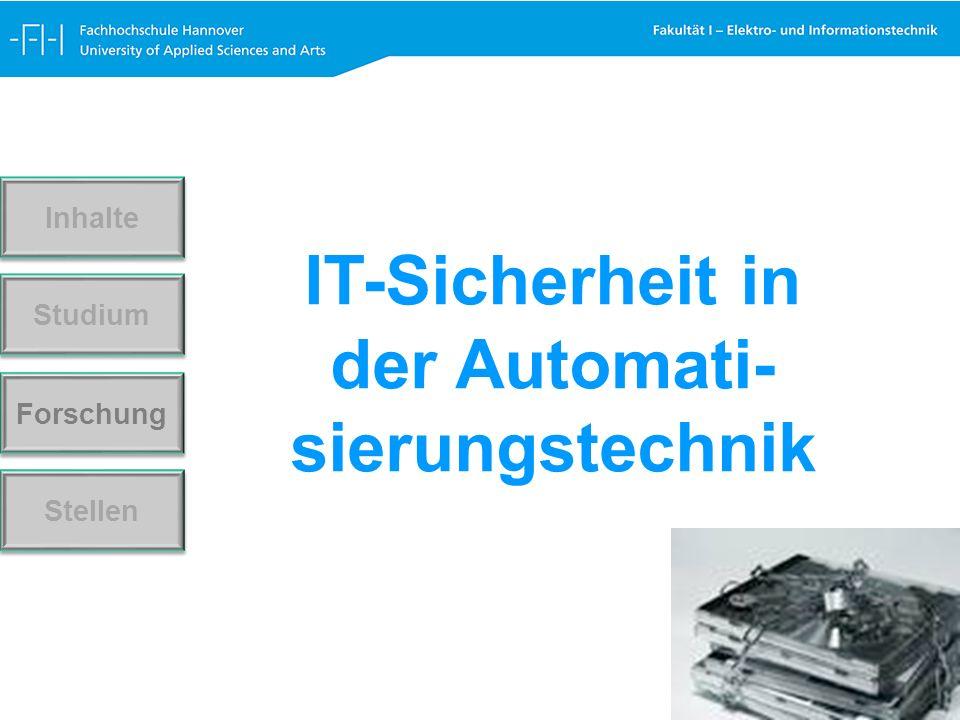 Forschung Stellen Studium Inhalte IT-Sicherheit in der Automati- sierungstechnik