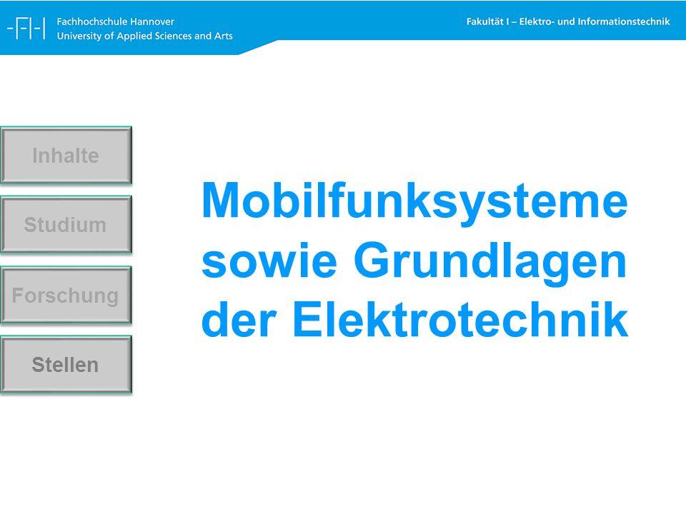 Mobilfunksysteme sowie Grundlagen der Elektrotechnik Forschung Stellen Studium Inhalte