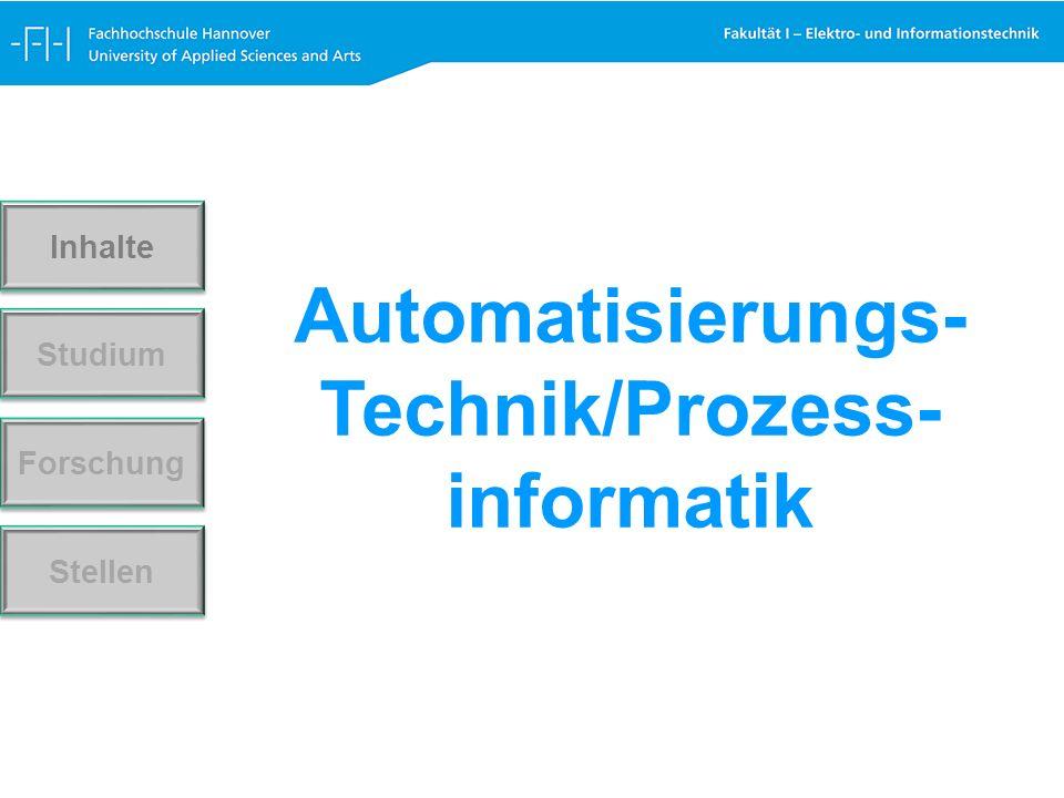Automatisierungs- Technik/Prozess- informatik Forschung Stellen Studium Inhalte