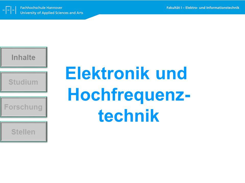 Elektronik und Hochfrequenz- technik Forschung Stellen Studium Inhalte