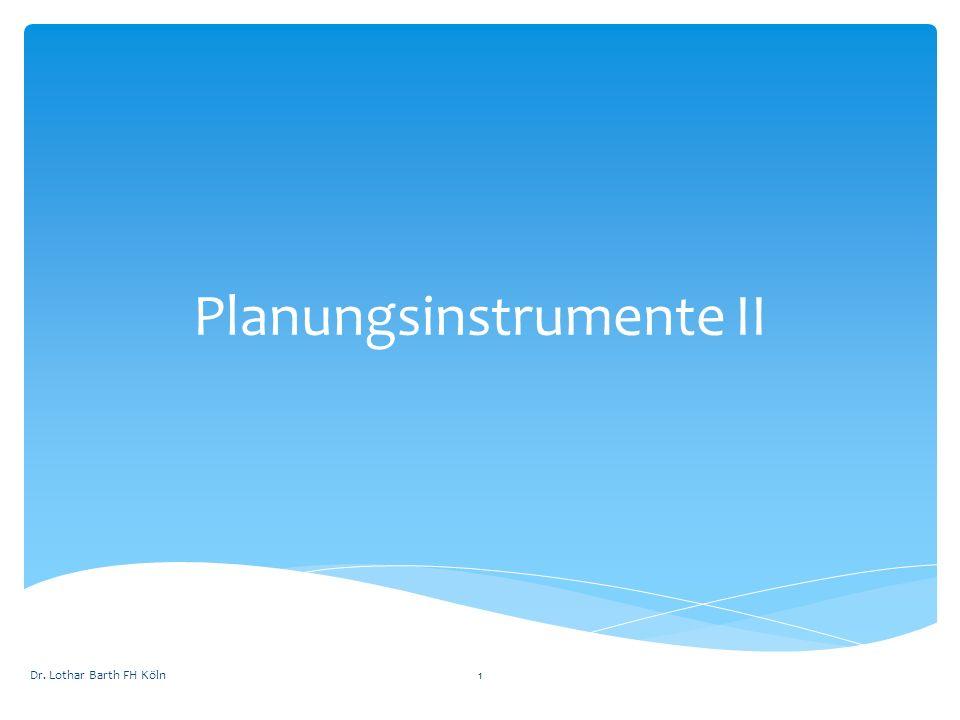 Planungsinstrumente II Dr. Lothar Barth FH Köln1