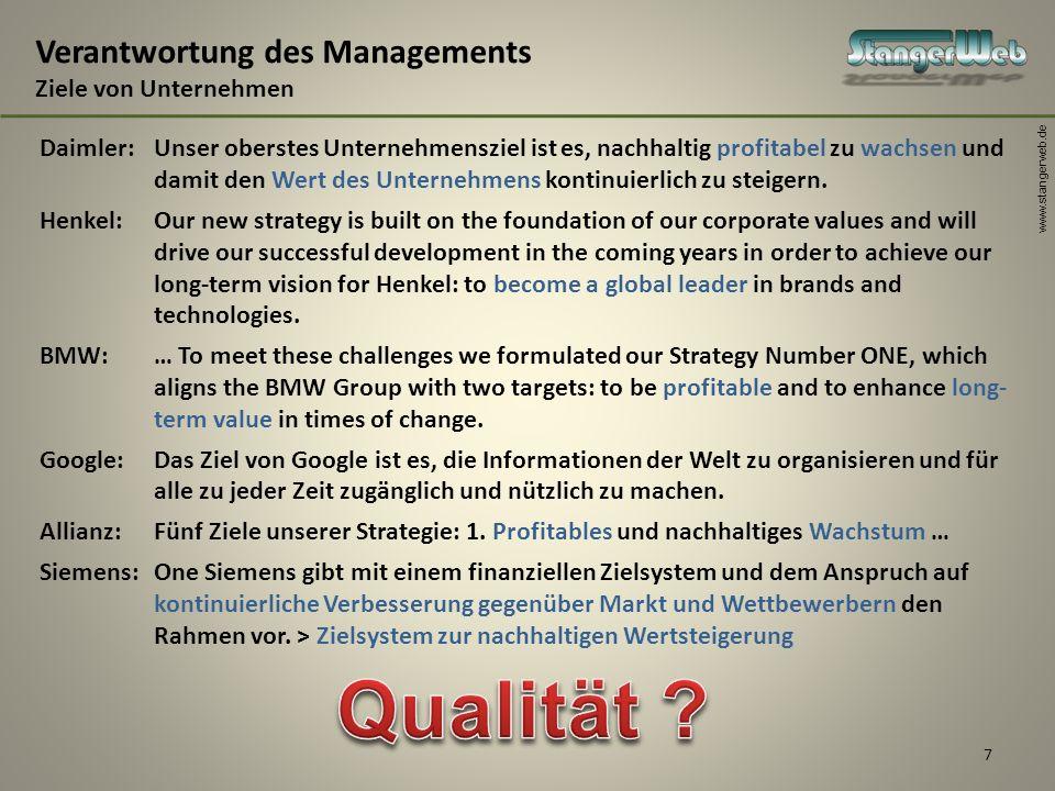 www.stangerweb.de 7 Verantwortung des Managements Ziele von Unternehmen Daimler:Unser oberstes Unternehmensziel ist es, nachhaltig profitabel zu wachs