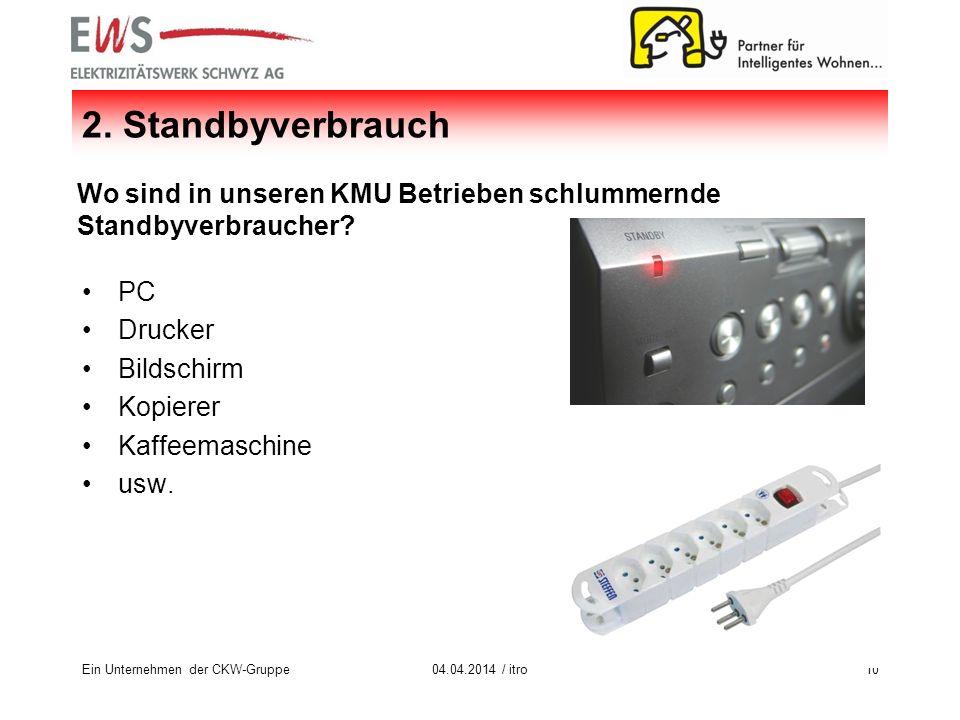 Ein Unternehmen der CKW-Gruppe1004.04.2014 / itro 2.