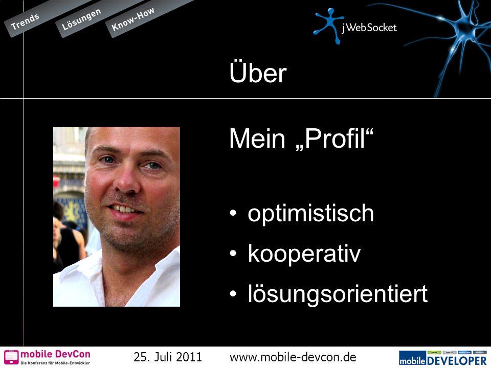 25.Juli 2011www.mobile-devcon.de WebSockets Technologie-Stand.
