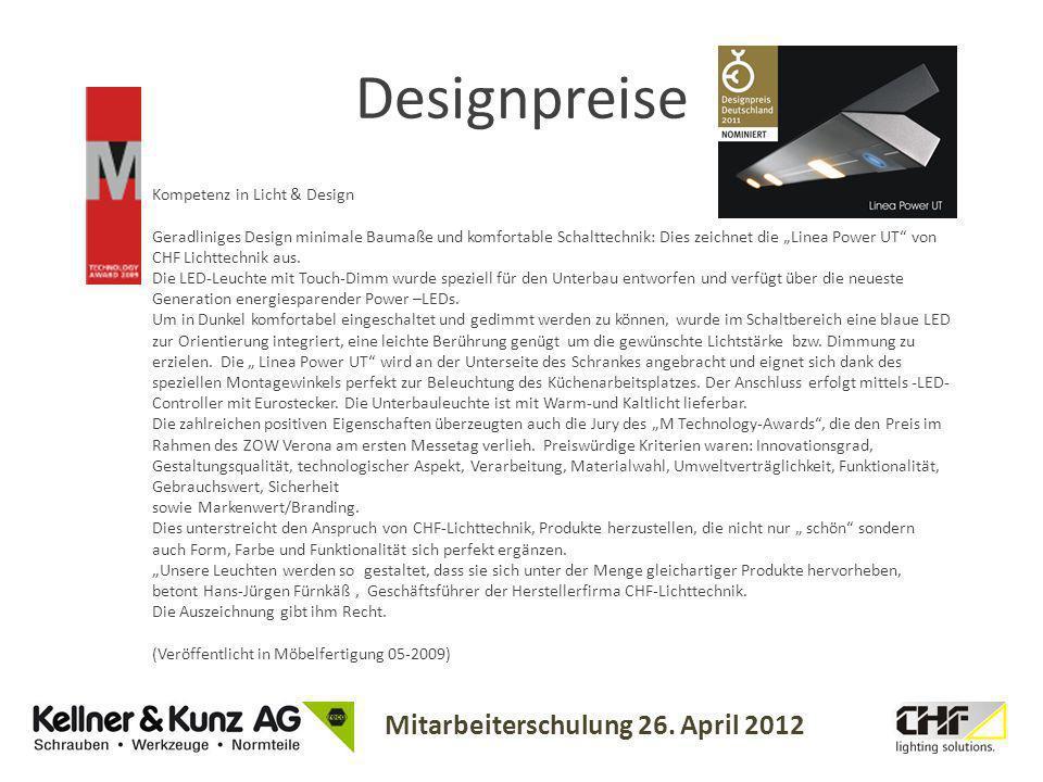 Mitarbeiterschulung 26. April 2012 Kompetenz in Licht & Design Geradliniges Design minimale Baumaße und komfortable Schalttechnik: Dies zeichnet die L
