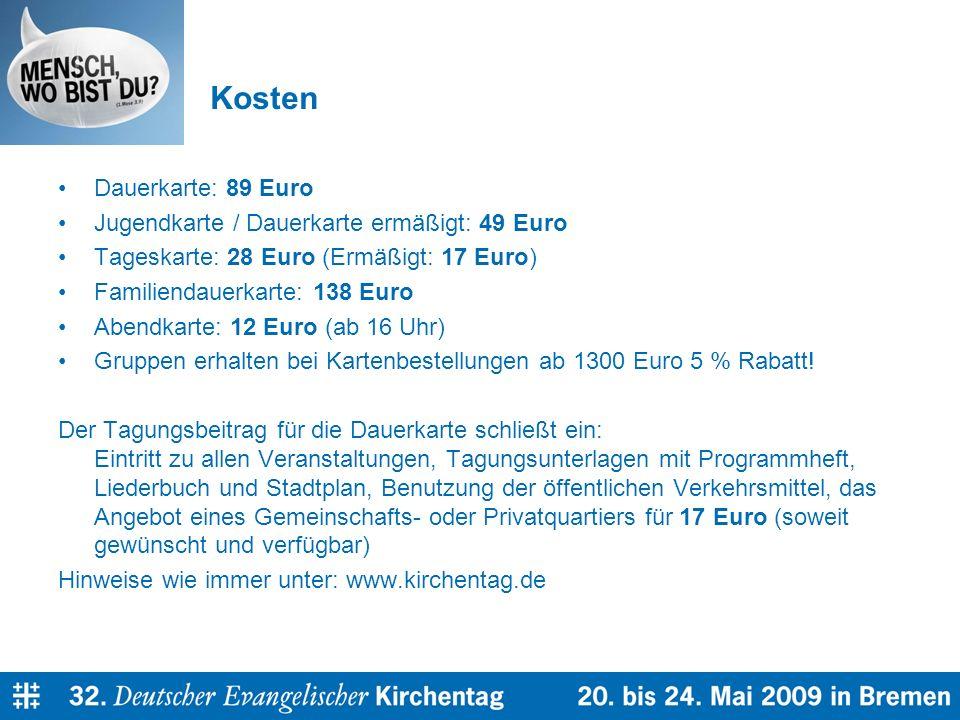 Kosten Dauerkarte: 89 Euro Jugendkarte / Dauerkarte ermäßigt: 49 Euro Tageskarte: 28 Euro (Ermäßigt: 17 Euro) Familiendauerkarte: 138 Euro Abendkarte: 12 Euro (ab 16 Uhr) Gruppen erhalten bei Kartenbestellungen ab 1300 Euro 5 % Rabatt.