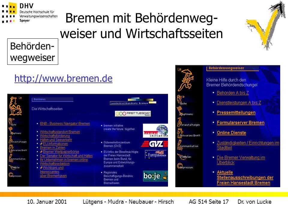 10. Januar 2001 Lütgens - Mudra - Neubauer - Hirsch AG 514 Seite 17 Dr. von Lucke Bremen mit Behördenweg- weiser und Wirtschaftsseiten Behörden- wegwe