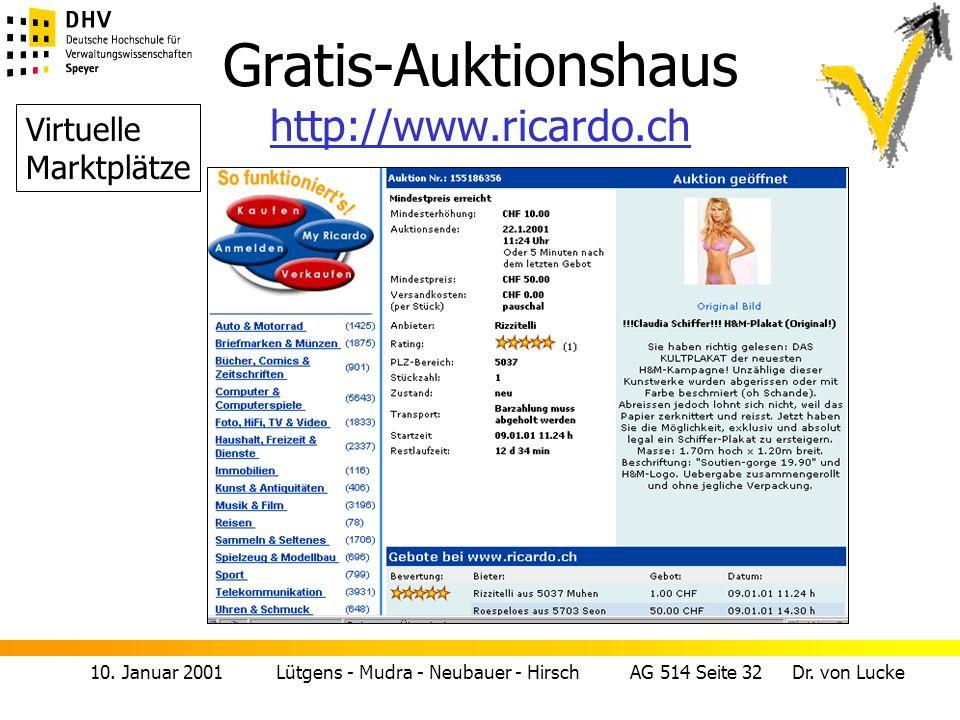10. Januar 2001 Lütgens - Mudra - Neubauer - Hirsch AG 514 Seite 32 Dr. von Lucke Gratis-Auktionshaus http://www.ricardo.ch http://www.ricardo.ch Virt