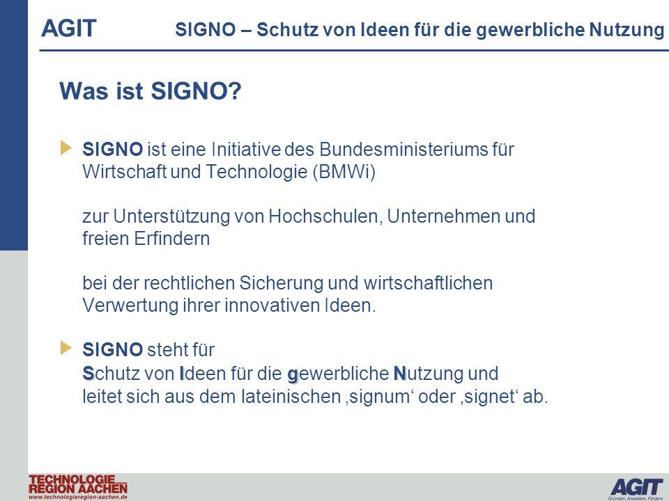 Was ist SIGNO? SIGNO ist eine Initiative des Bundesministeriums für Wirtschaft und Technologie (BMWi) zur Unterstützung von Hochschulen, Unternehmen u